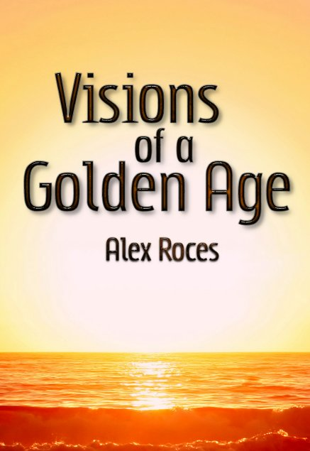 Visions of a Golden Age